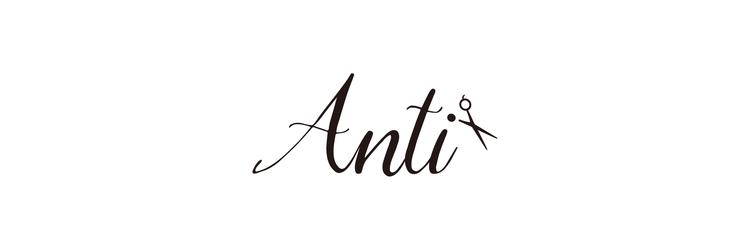 ANTI【アンチ】 求人情報